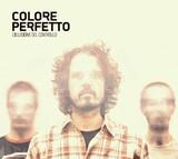Colore_Perfetto_____L__illusione_del_controllo__2011_.jpg