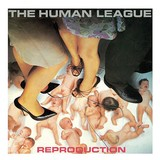 THE_HUMAN_LEAGUE____Reproduction_____1979_.jpg