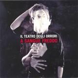 Il_Teatro_degli_Orrori___A_Sangue_Freddo.jpg