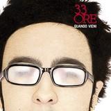 33ore_quandovieni_cover_500x500_72.jpg