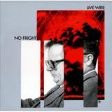 LIVE WIRE No fright (1980)_1.jpg